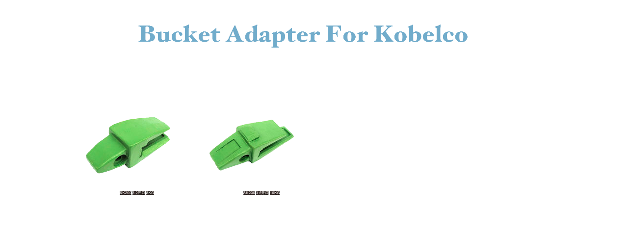 Bucket Adapter For Kobelco